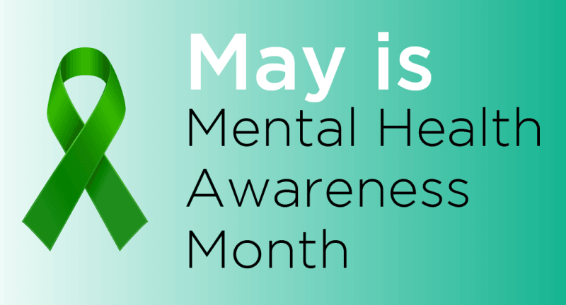 """May is Mental Health Awareness Month"" with green gradient background and green awareness ribb"