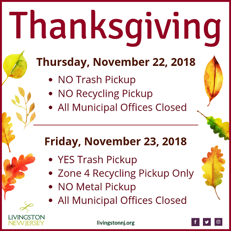 Thanksgiving 2018 closures/reminders banner. All info at livingstonnj.org
