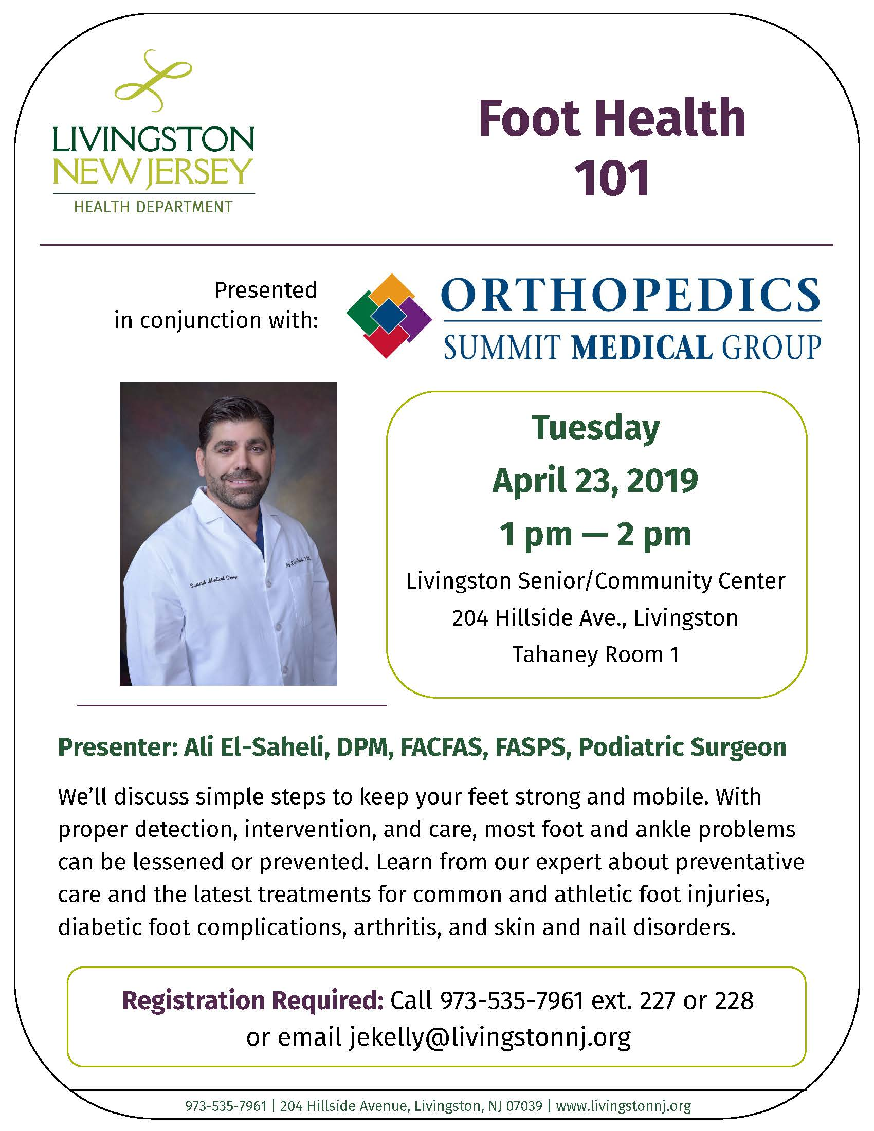 Foot Health 101 Presentation flyer with details and photo of podiatric surgeon who will present. See