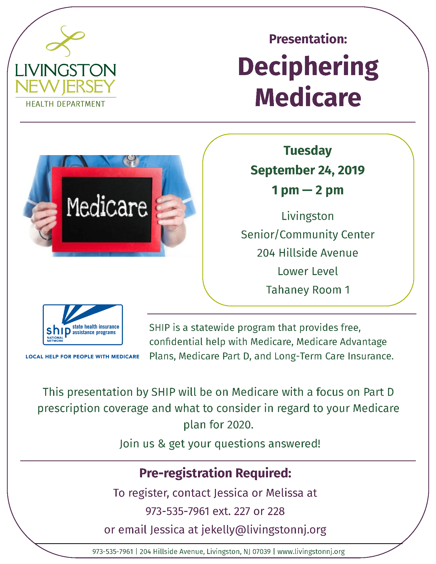 Presentation: Deciphering Medicare on Tuesday, September 24, 2019. Details at livingstonnj.org/Healt
