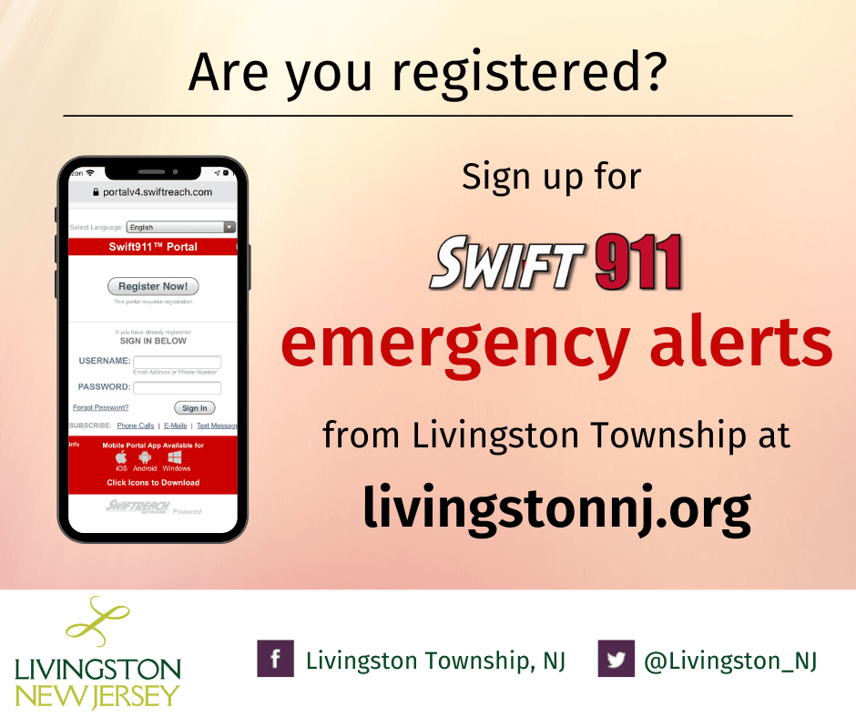 Are you registered for Livingston's Swift911 Emergency Alerts?