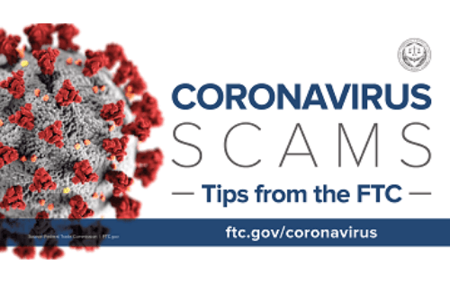 Beware of Scams related to COVID-19 - Tips from the FTC. Coronavirus picture