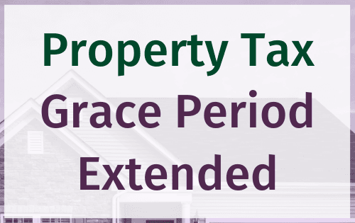 """Property Tax Grace Period Extended"" in green and purple text, with purple-tinted transparent"